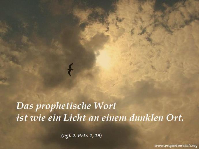 Das prophetische Wort - Licht an einem dunklen Ort