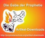 Die Gabe der Prophetie - Artikel-Downloads