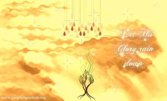 Open the Floodgates of Heaven Let it Rain, Glory
