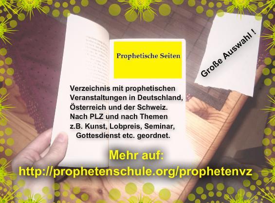 prophetische veranstaltungen, seminare, seminar, prophetenschule, schulung, gottesdienst, prophetische kunst, prophetic training, prophetisches training