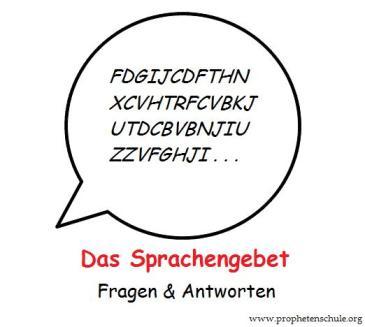 Sprachengebet Sprachenreden Zungenreden Zungengebet