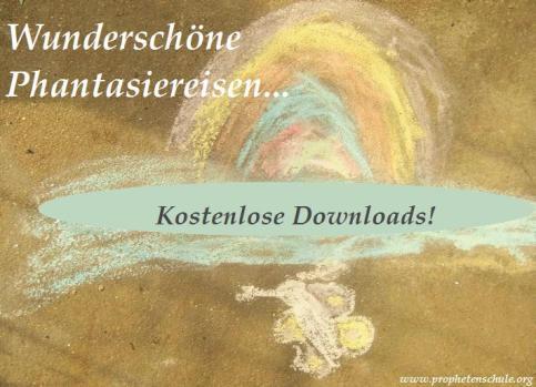 Wunderschöne Fantasiereisen zum Downloaden auf dieser Seite!