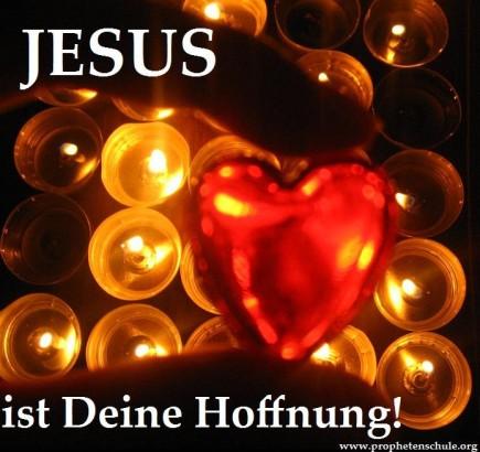JESUS ist Deine Hoffnung! Du bist ein Hoffnungsträger