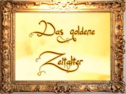 Das goldene Zeitalter 2014