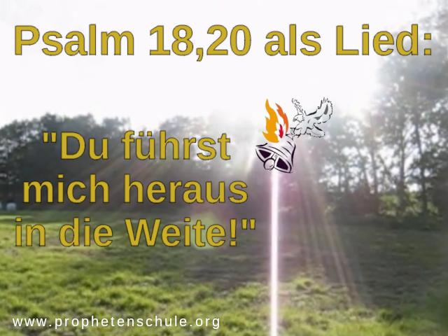 psalm 18,20 als Lied