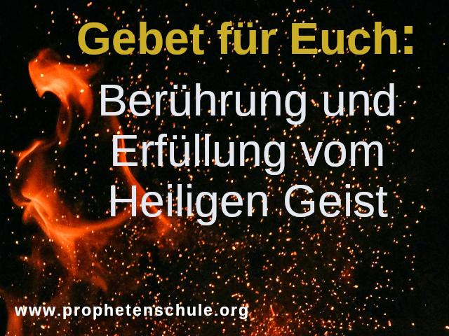 Bild mit Feuer, Flamme und Funken und Text: Gebet für Euch: Berührung und Erfüllung vom Heiligen Geist