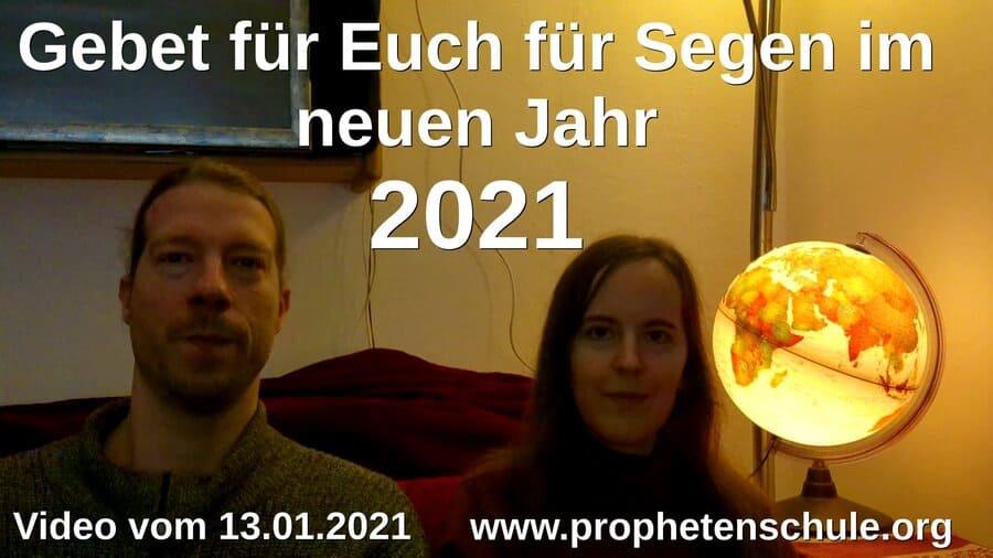 Julia und Tobias, Gebet für Segen in 2021