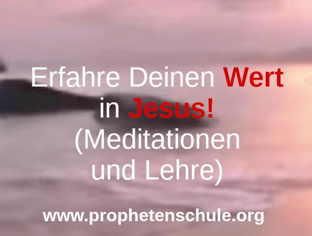 Foto von Strand mit Wellen und Text - Erfahre Deinen Wert in Jesus! (Meditationen und Lehre)