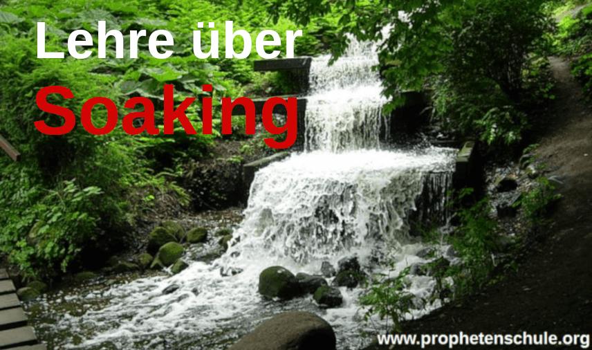 Wasserfall Strom mit Aufschrift Lehre über Soaking