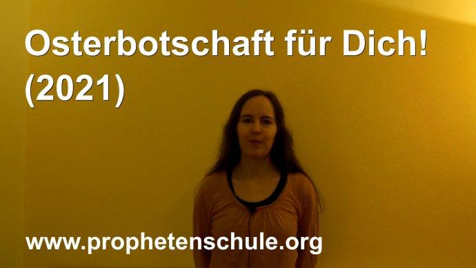 Julia predigt das Evangelium, Text Osterbotschaft für Dich! (2021)