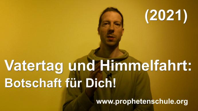 Tobias predigt das Evangelium - Vatertag und Himmelfahrt Botschaft für Dich! (2021)